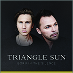 Triangle Sun - Born in silence